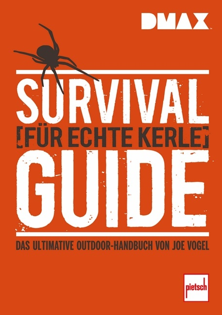 DMAX Survival-Guide für echte Kerle - Joe Vogel